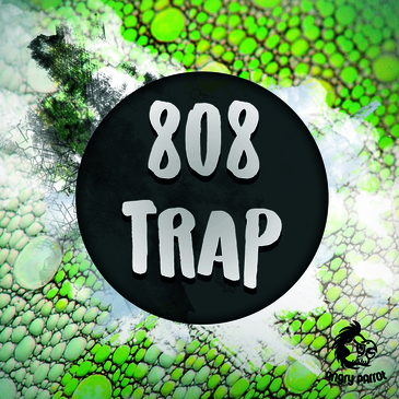 Angry Parrot: 808 Trap