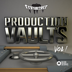 Featurecast: Production Vaults