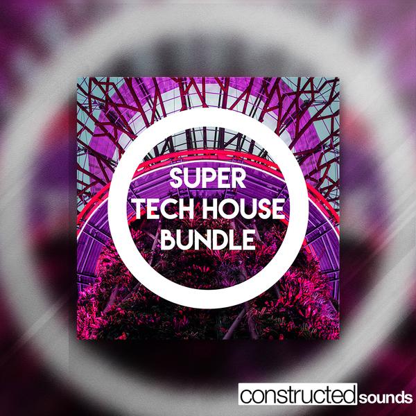Super Tech House Bundle