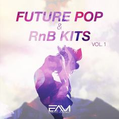 Future Pop & RnB Kits Vol 1