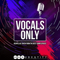 Audentity: Vocals Only