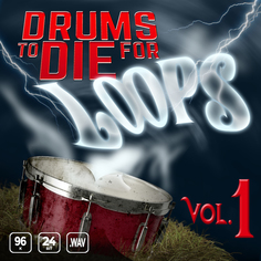 Drums To Die For: Loops Vol 1