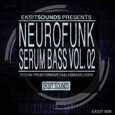 Neurofunk Serum Bass Vol 2