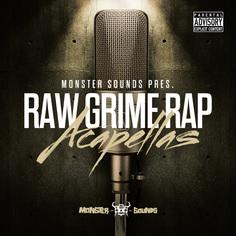 Monster Sounds: Raw Grime Rap Acapellas
