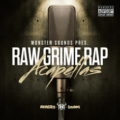 Monster Sounds: Raw Grime Rap Acapellas