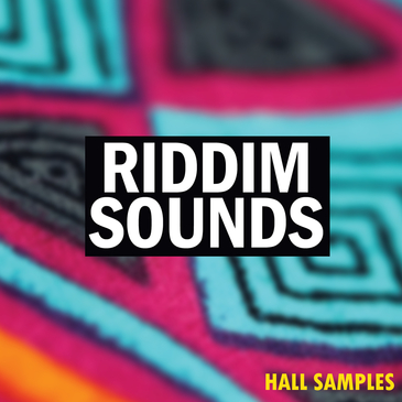 Hall Samples: Riddim Sounds
