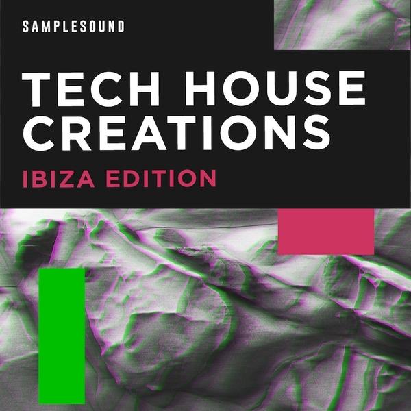 Tech House Creations: Ibiza Edition
