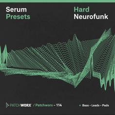 Hard Neurofunk: Serum Presets