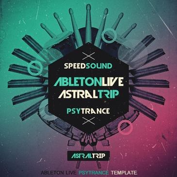 Ableton Live Psytrance Template: Astral Trip