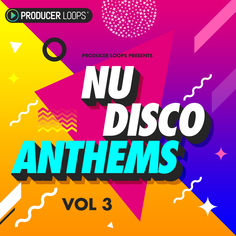Nu Disco Anthems Vol 3