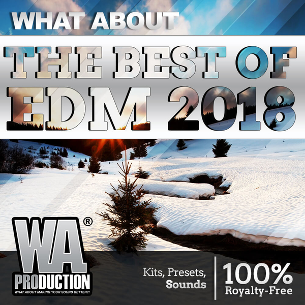 What About: The Best Of EDM 2018
