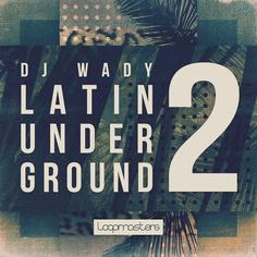 DJ Wady: Latin Underground 2
