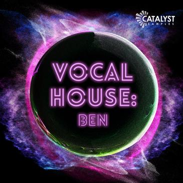 Vocal House: Ben