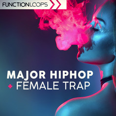 Major Hip Hop & Female Trap