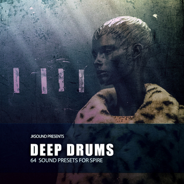 Deep Drums for Reveal Sound Spire