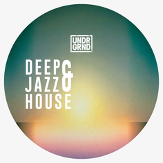Deep & Jazz House