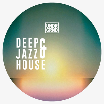 Deep & Jazz House