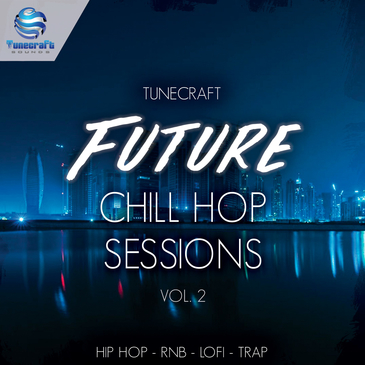 Future Chill Hop Sessions Vol 2