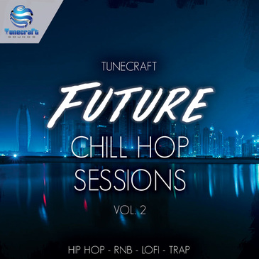 Future Chill Hop Sessions Vol 2