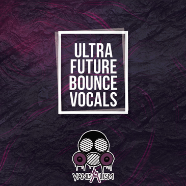 Ultra Future Bounce Vocals