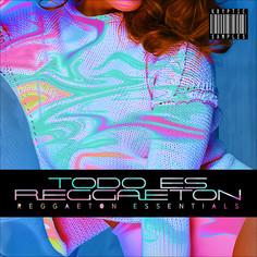 Todo Es Reggaeton