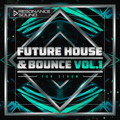 RS: Future House & Bounce Vol 1 for Serum