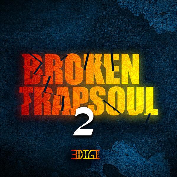 Broken Trapsoul 2