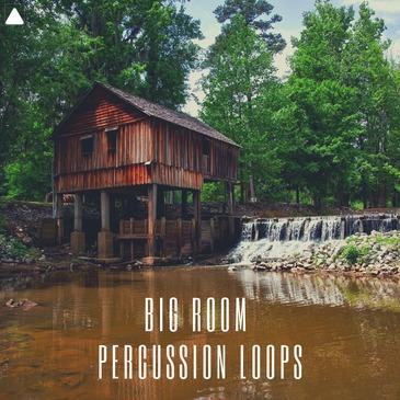 Big Room Percussion Loops