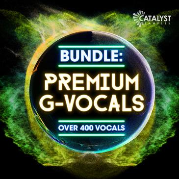Premium G-Vocals Bundle