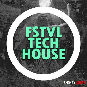 Smokey Loops: FSTVL Tech House