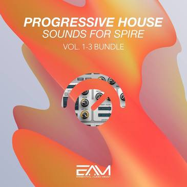 Progressive House Sounds For Spire (Vols 1-3)
