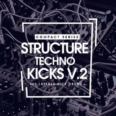 Compact Series: Structure Techno Kicks Vol 2
