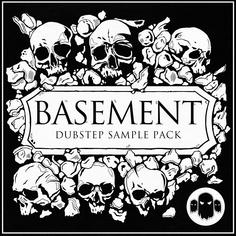 Basement: Dubstep