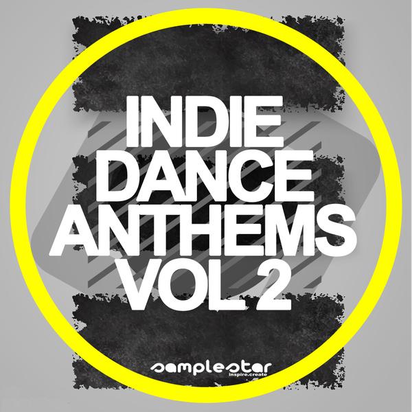 Indie Dance Anthems Vol 2