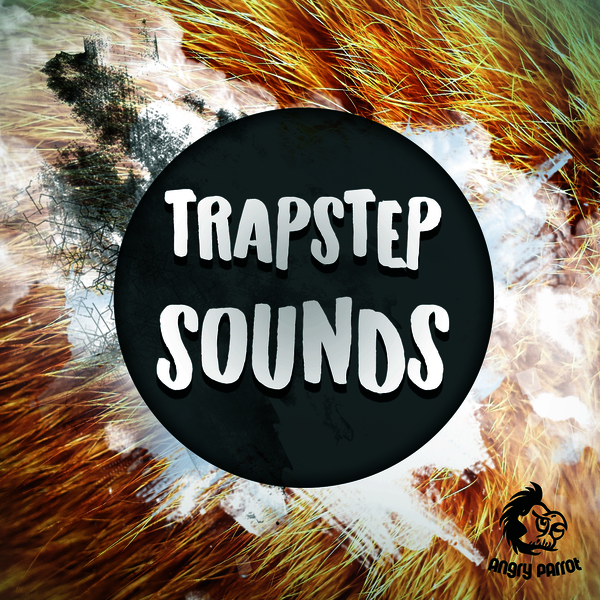 Angry Parrot: Trapstep Sounds