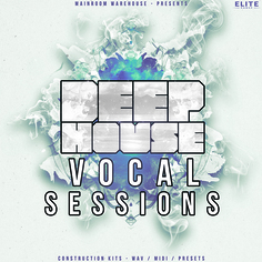Deep House Vocal Sessions Vol 1