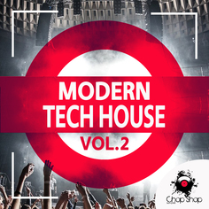 Chop Shop Samples: Modern Tech House Vol 2