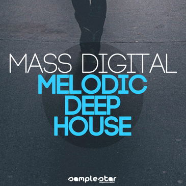 Mass Digital: Melodic Deep House