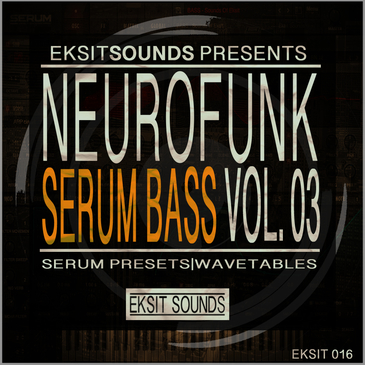 Neurofunk Serum Bass Vol 3