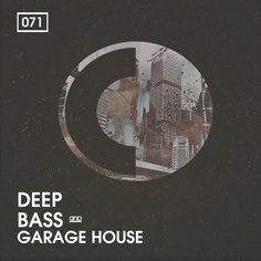 Deep, Bass & Garage House