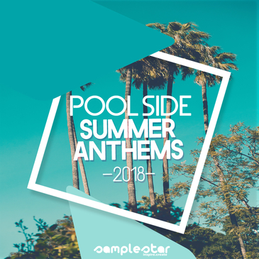 Pool Side Summer Anthems