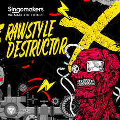 Rawstyle Destructor