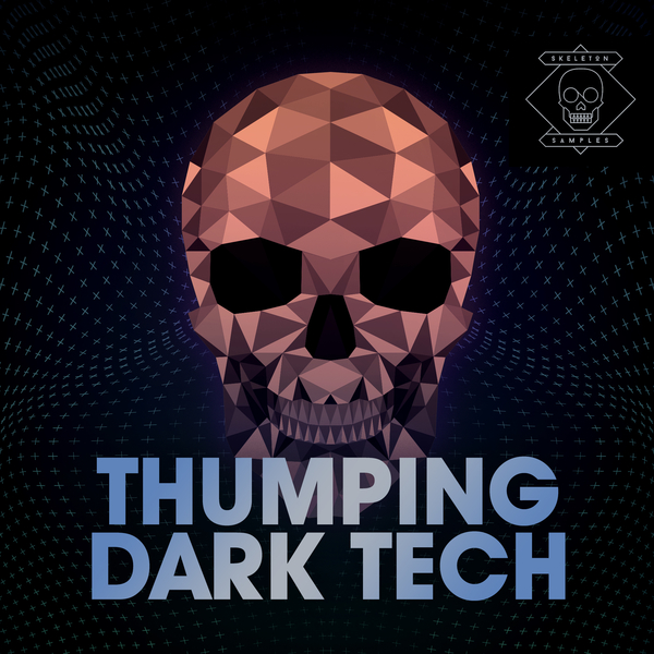 Skeleton Samples: Thumping Dark Tech