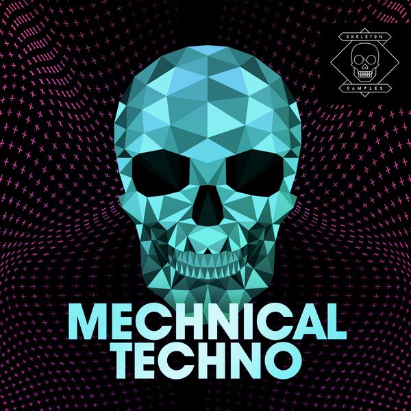 Skeleton Samples: Mechanical Techno