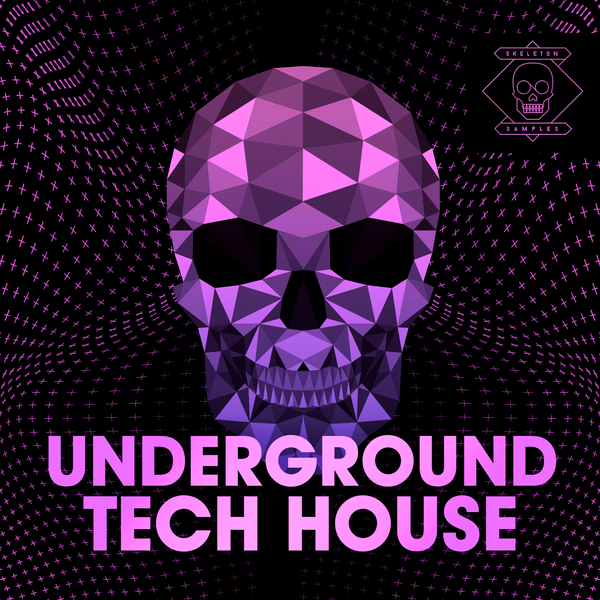 Skeleton Samples: Underground Tech House