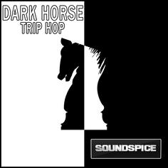 Dark Horse Trip Hop