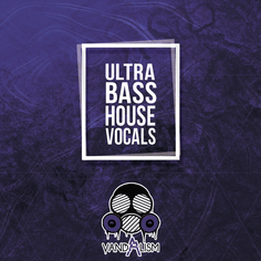 Ultra Bass House Vocals