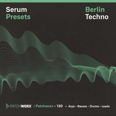 Berlin Techno: Serum Presets