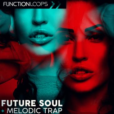 Future Soul & Melodic Trap