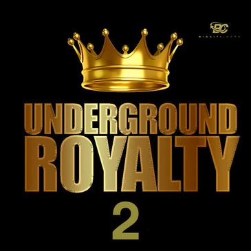 Underground Royalty 2